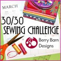 30/30 Sewing Challenge @ Berry Barn Designs