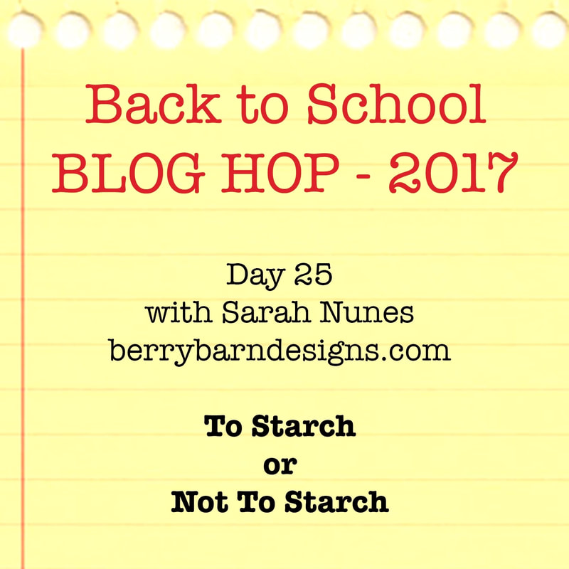 To Starch or Not to Starch #backtoschoolbloghop2017