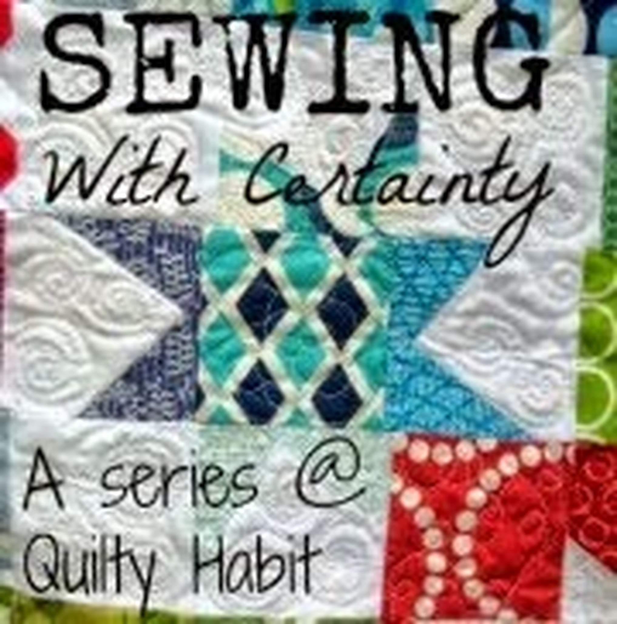 Sewing with Certainty